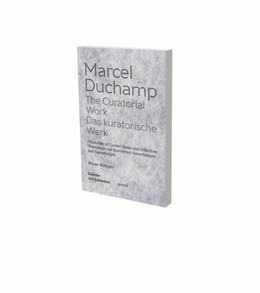 Abbildung von Wiehager | Marcel Duchamp: Das kuratorische Werk | 2020 | Kat. Daimler Art Collection