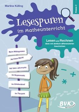 Abbildung von Külling | Lesespuren im Matheunterricht 2. Klasse | 1. Auflage | 2020 | beck-shop.de