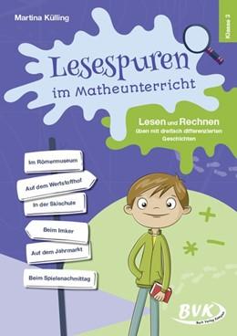 Abbildung von Külling | Lesespuren im Matheunterricht 3. Klasse | 1. Auflage | 2020 | beck-shop.de