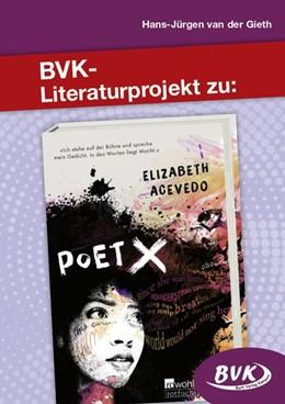 Abbildung von Acevedo / Gieth | Literaturprojekt zu Poet X | 1. Auflage | 2020 | beck-shop.de