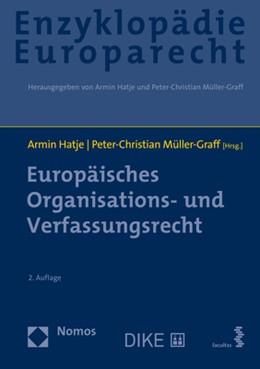 Abbildung von Hatje / Müller-Graff | Europäisches Organisations- und Verfassungsrecht | 2. Auflage | 2021 | beck-shop.de
