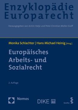Abbildung von Schlachter / Heinig   Europäisches Arbeits- und Sozialrecht   2020   Zugleich Band 7 der Enzyklopäd...