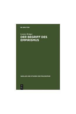 Abbildung von Krüger | Der Begriff des Empirismus | Reprint 2011 | 1973