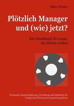 Abbildung von Winter   Plötzlich Manager und (wie) jetzt?   2020   Ein Handbuch für Leute, die fü...