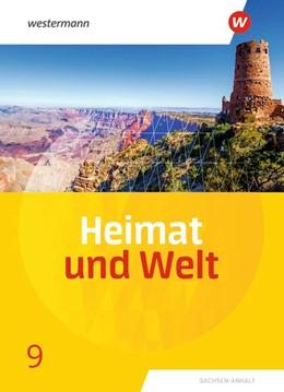Abbildung von Heimat und Welt 9. Schülerband. Sachsen-Anhalt | 1. Auflage | 2020 | beck-shop.de