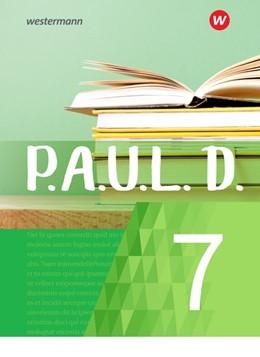 Abbildung von P.A.U.L. D. (Paul) 7. Schülerbuch. Für Gymnasien und Gesamtschulen - Neubearbeitung | 1. Auflage | 2020 | beck-shop.de