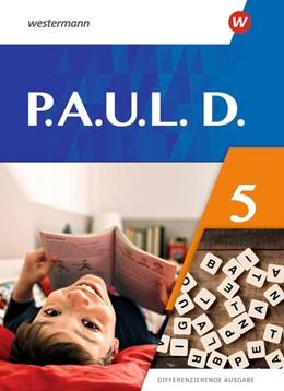Abbildung von P.A.U.L. D. (Paul) 5. Schülerbuch. Differenzierende Ausgabe | 1. Auflage | 2020 | beck-shop.de