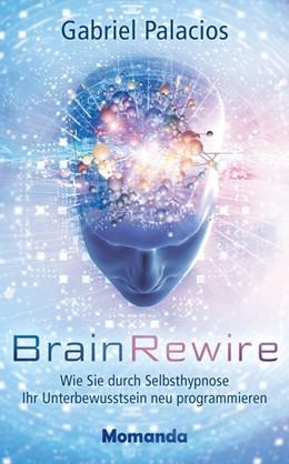 Abbildung von Palacios | BrainRewire | 1. Auflage | 2020 | beck-shop.de