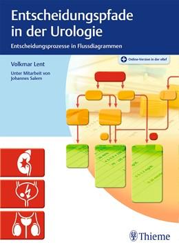Abbildung von Lent | Entscheidungspfade in der Urologie | 2020 | Entscheidungsprozesse in Fluss...