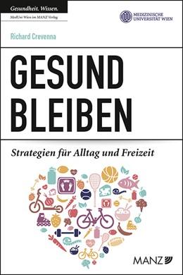 Abbildung von Crevenna | Gesund bleiben | 1. Auflage | 2020 | beck-shop.de