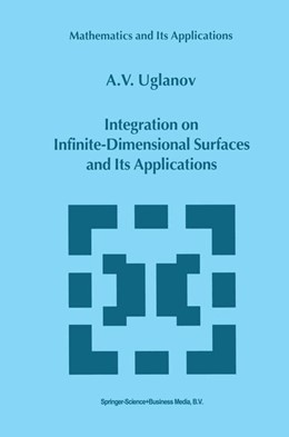 Abbildung von Uglanov | Integration on Infinite-Dimensional Surfaces and Its Applications | 2000 | 496