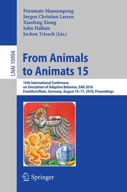 Abbildung von Manoonpong / Larsen / Xiong / Hallam / Triesch | From Animals to Animats 15 | 2018 | 15th International Conference ...