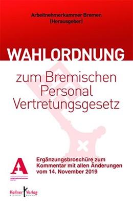 Abbildung von Sandmann | Kommentar zur Wahlordnung zum Bremischen Personalvertretungsgesetz | 2020 | Ergänzungsbroschüre zum Kommen...