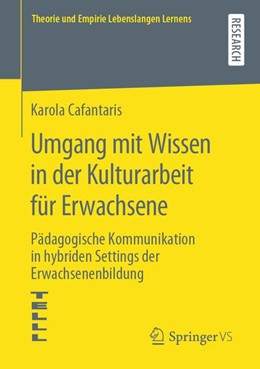 Abbildung von Cafantaris | Umgang mit Wissen in der Kulturarbeit für Erwachsene | 2020 | Pädagogische Kommunikation in ...