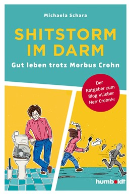 Abbildung von Schara | Shitstorm im Darm | 2020 | Gut leben trotz Morbus Crohn. ...