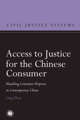 Abbildung von Zhou | Access to Justice for the Chinese Consumer | 2020 | Handling Consumer Disputes in ...