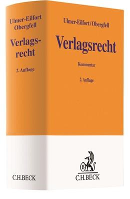 Abbildung von Ulmer-Eilfort / Obergfell | Verlagsrecht | 2. Auflage | 2021 | beck-shop.de