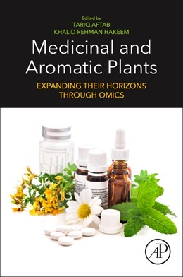 Abbildung von Aftab / Hakeem | Medicinal and Aromatic Plants | 2020 | Expanding their Horizons throu...