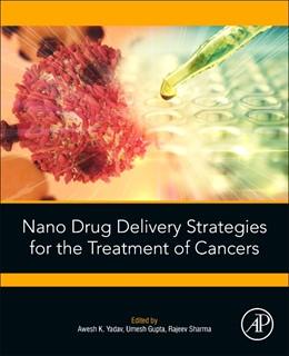 Abbildung von Yadav / Sharma   Nano Drug Delivery Strategies for the Treatment of Cancers   2020