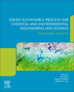 Abbildung von Inamuddin / Boddula | Green Sustainable Process for Chemical and Environmental Engineering and Science | 1. Auflage | 2021 | beck-shop.de