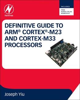 Abbildung von Yiu | Definitive Guide to Arm Cortex-M23 and Cortex-M33 Processors | 2020