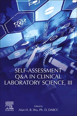 Abbildung von Wu | Self-assessment Q&A in Clinical Laboratory Science, III | 2020