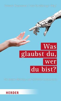 Abbildung von Husemann / Straßberger   Was glaubst du, wer du bist?   1. Auflage   2020   beck-shop.de