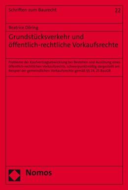 Abbildung von Döring   Grundstücksverkehr und öffentlich-rechtliche Vorkaufsrechte   2020   Probleme der Kaufvertragsabwic...   22