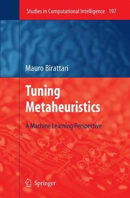 Abbildung von Birattari | Tuning Metaheuristics | 1st ed. 2005. 2nd printing | 2009 | A Machine Learning Perspective | 197