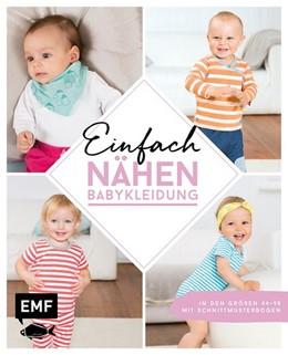 Abbildung von Ludwig / Wilbat | Einfach nähen - Babykleidung | 1. Auflage | 2020 | beck-shop.de