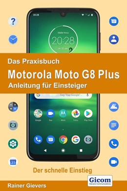 Abbildung von Gievers | Das Praxisbuch Motorola Moto G8 Plus - Anleitung für Einsteiger | 2020