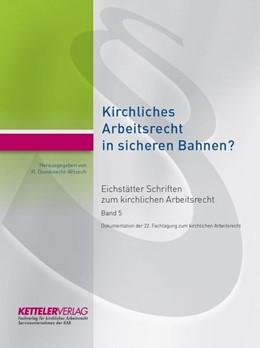 Abbildung von Oxenknecht-Witzsch | Eichstätter Schriften zum kirchlichen Arbeitsrecht 2019 | 1. Auflage | 2020 | beck-shop.de