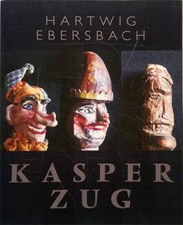 Abbildung von Ebersbach | Hartwig Ebersbach: Kasperzug | 1. Auflage | 2020 | beck-shop.de