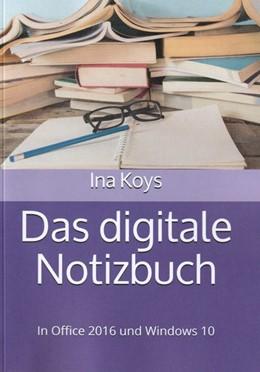 Abbildung von Ina | Das digitale Notizbuch | Neuauflage | 2020 | In Office 2016 und Windows 10