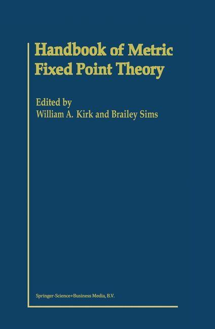 Abbildung von Kirk / Sims | Handbook of Metric Fixed Point Theory | 2001