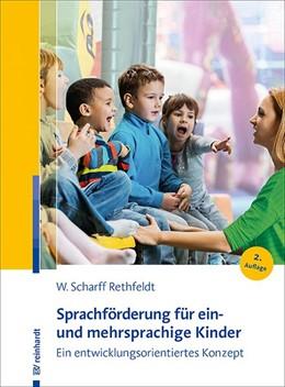 Abbildung von Scharff Rethfeldt | Sprachförderung für ein- und mehrsprachige Kinder | 2., aktualisierte Auflage | 2020 | Ein entwicklungsorientiertes K...
