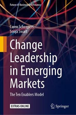 Abbildung von Scheepers / Swart | Change Leadership in Emerging Markets | 1st ed. 2020 | 2020 | The Ten Enablers Model