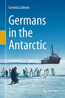 Abbildung von Lüdecke   Germans in the Antarctic   1. Auflage   2020   beck-shop.de