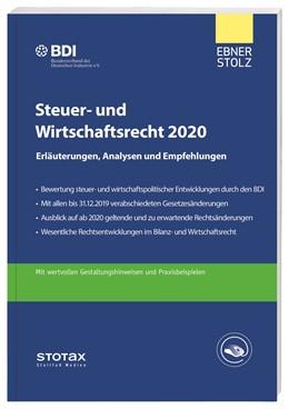 Abbildung von BDI / Ebner Stolz | Steuer- und Wirtschaftsrecht 2020 | 7. Auflage 2020 | 2020 | Erläuterungen, Analysen und Em...