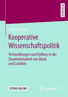 Abbildung von Hintze | Kooperative Wissenschaftspolitik | 2020 | Verhandlungen und Einfluss in ...