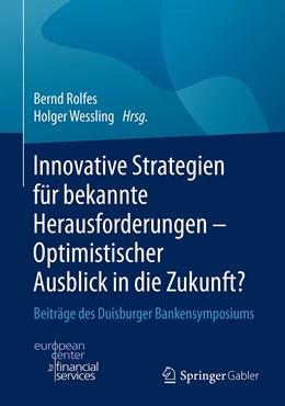 Abbildung von Rolfes / Wessling | Innovative Strategien für bekannte Herausforderungen - Optimistischer Ausblick in die Zukunft? | 1. Auflage | 2020 | beck-shop.de