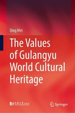 Abbildung von Mei | The Values of Gulangyu World Cultural Heritage | 1st ed. 2020 | 2020