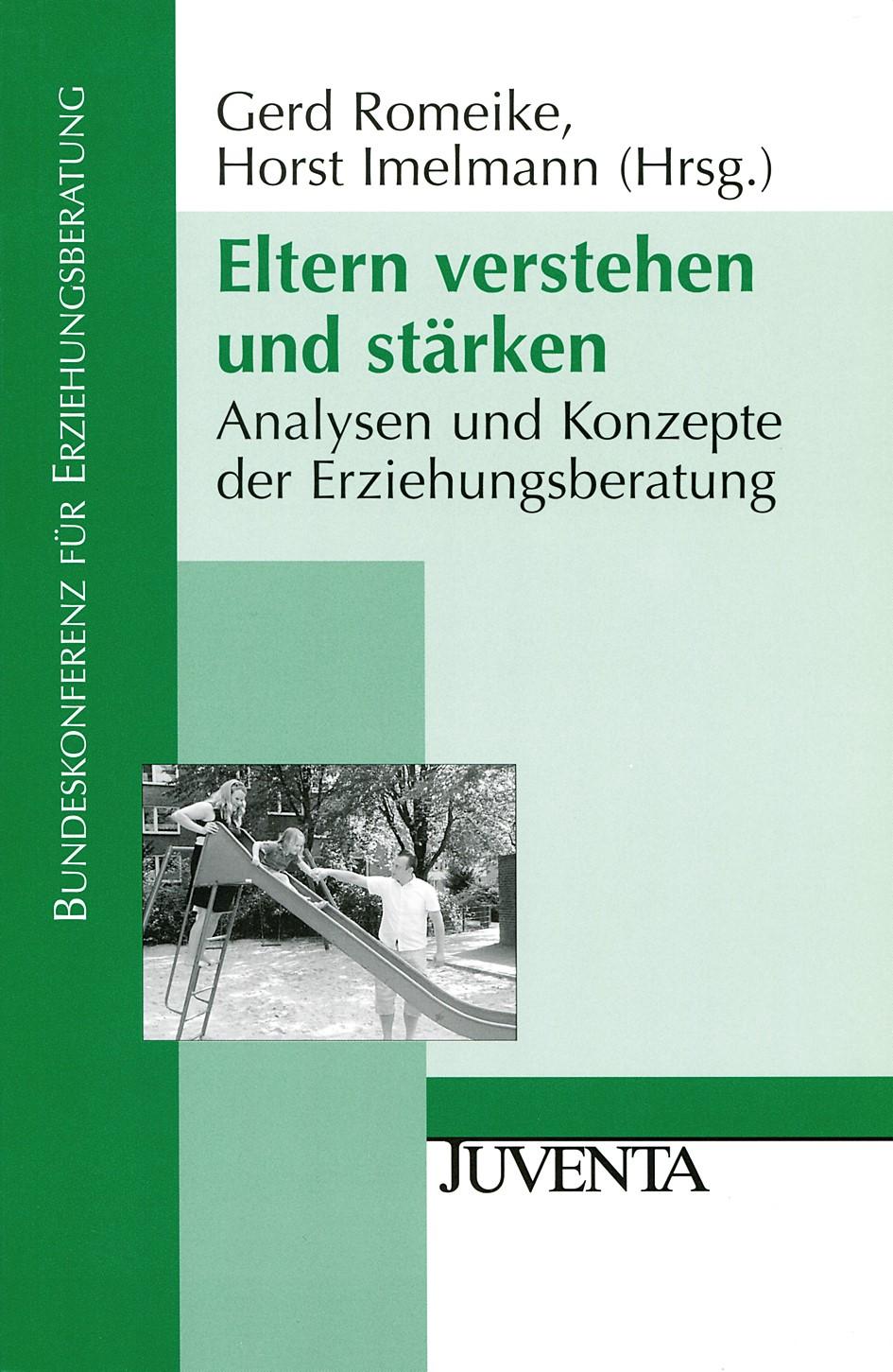 Abbildung von Romeike / Imelmann | Eltern verstehen und stärken | 2010