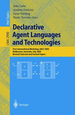 Abbildung von Leite / Omicini / Sterling / Torroni | Declarative Agent Languages and Technologies | 2004 | First International Workshop, ...
