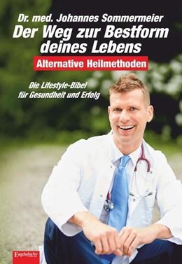 Abbildung von Sommermeier   Der Weg zur Bestform deines Lebens   3. Auflage   2019   beck-shop.de
