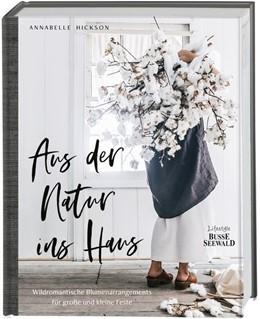 Abbildung von Hickson | Aus der Natur ins Haus | 1. Auflage | 2020 | beck-shop.de