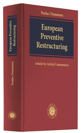 Abbildung von Paulus / Dammann | European Preventive Restructuring | 1. Auflage | 2021 | beck-shop.de