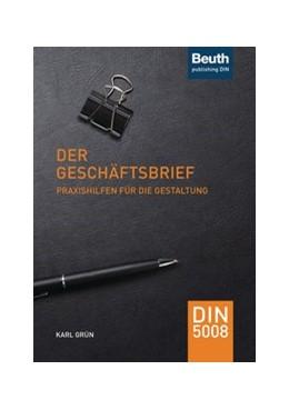 Abbildung von Grün | Der Geschäftsbrief | 6., überarbeitete Ausgabe | 2020 | Praxishilfen für die Gestaltun... | DIN 5008