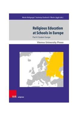 Abbildung von Rothgangel / Danilovich | Religious Education at Schools in Europe | 1. Auflage | 2020 | beck-shop.de