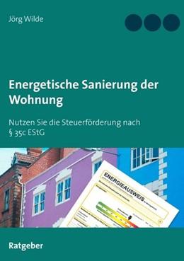 Abbildung von Wilde | Energetische Sanierung der Wohnung | 2020 | Nutzen Sie die Steuerförderung...